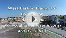Plano Realtor films West Park, New Home community in Plano, TX