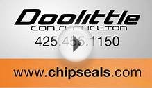 Quality Chip Seals - Doolittle Construction in Western WA