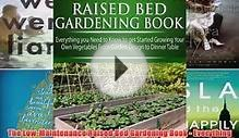 Read The Low-Maintenance Raised Bed Gardening Book