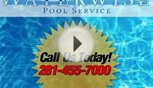 Waterwise Pools | Houston Pool Service | Construction | Design